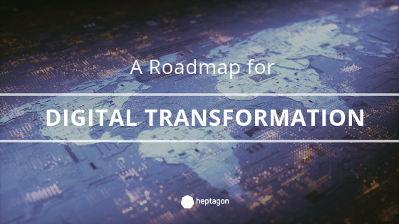 Roadmap for Digital Transformation