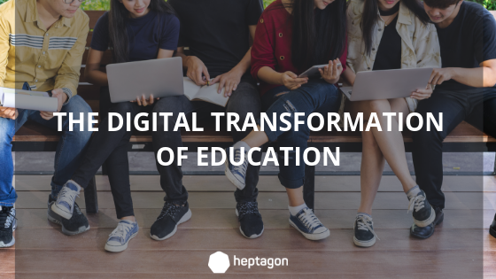The Digital Transformation of Education