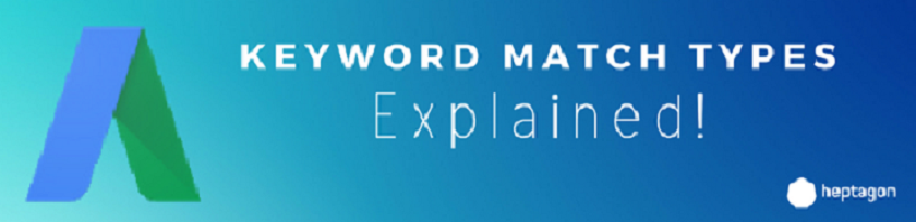 Adwords-Keyword-Match-Types-Explained