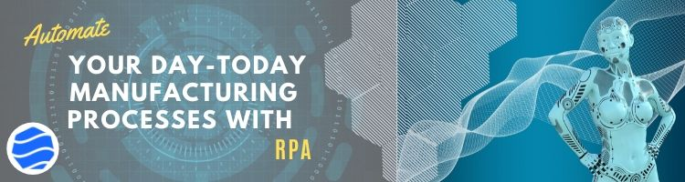 RPA Technologies Manufacturing Industry