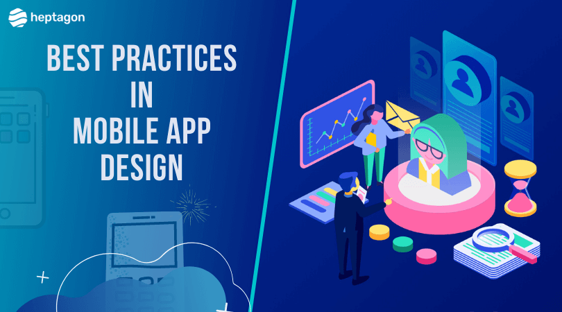 Best Practices in Mobile App Designing