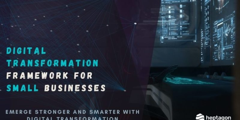 Digital Transformation Framework for Small Businesses