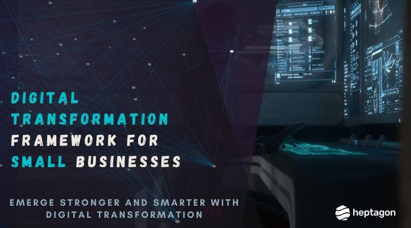 Digital Transformation Framework for Small Businesses