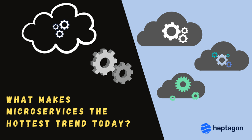 What Makes Microservices The Hottest Trend