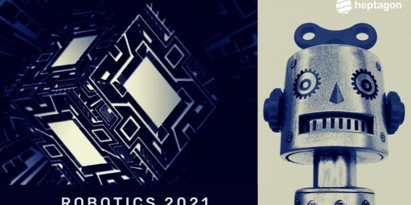 New Technologies Disrupting Robotics in 2021