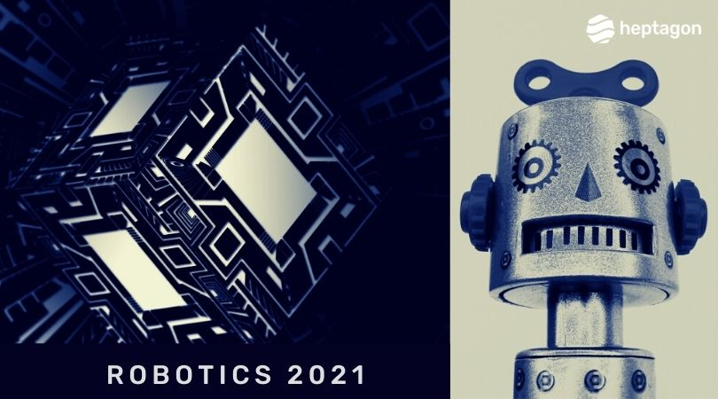 New Technologies Disrupting Robotics in 2021