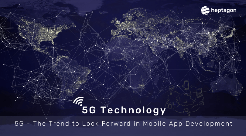 5G Mobile App Development Technology